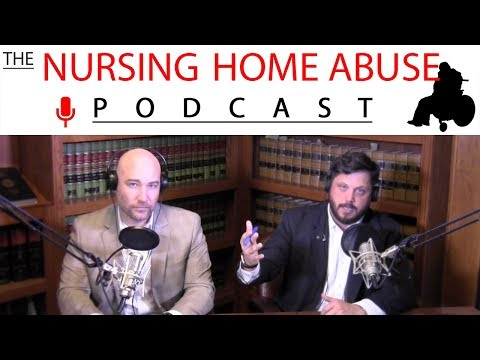 Nursing Home Abuse Podcast #57taking On Nursing Homes In