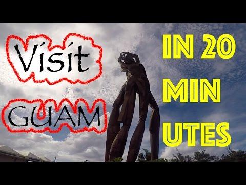 Guam, in 20 minutes