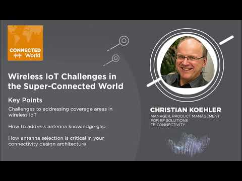 Wireless IoT Challenges In the Super-Connected World | CONNECTED World