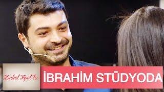Zuhal Topal'la  10. Bölüm (HD) | İbrahim, Yeniden Kim İçin Stüdyoya Geldi?