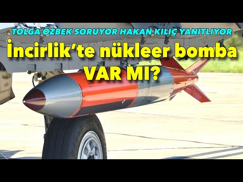 #tolgaozbek #hakankılıç İncirlik Üssü'nde nükleer silah var mı?
