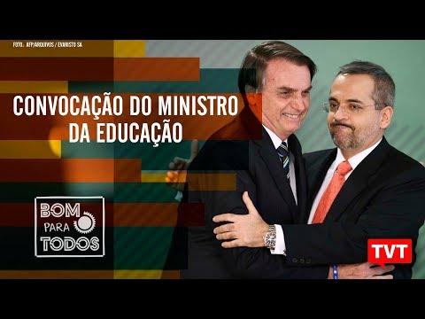 🔴 Repercussão da Greve da Educação – Convocação de ministro – Boletim Bom Para Todos (15.05.2019)