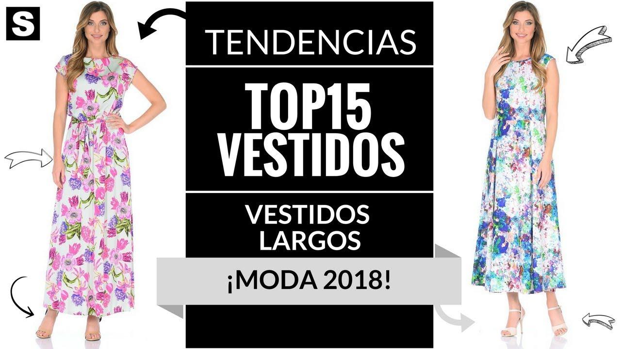 Vestidos Largos Moda 2018 Moda Vestidos Mujer