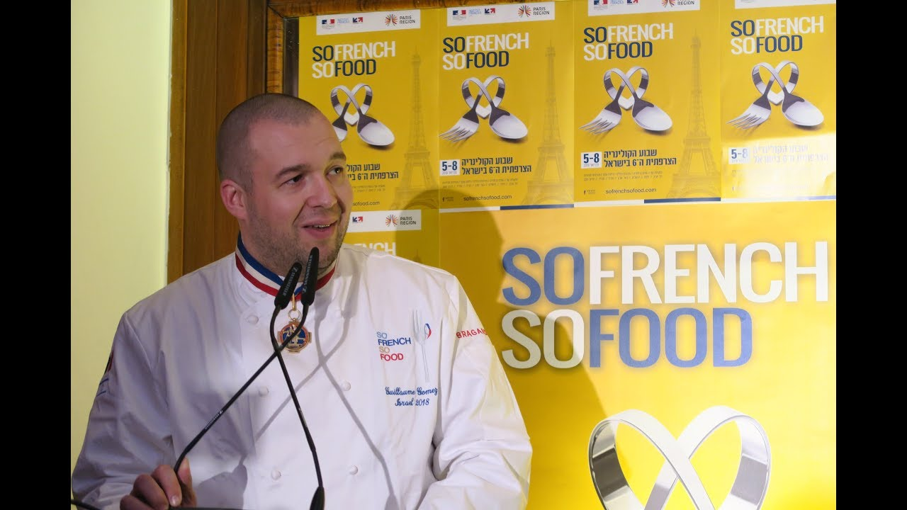 SO FRENCH SO FOOD 2018 - Back to the 6th edition of the French culinary week in Israel