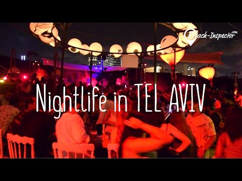 Tel Aviv – Party, Nightlife and Beach Clubs