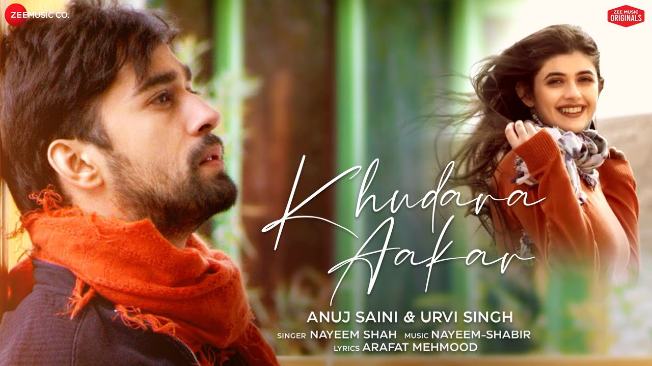 Download Khudara Aakar - Anuj Saini & Urvi Singh   Nayeem-Shabir   Arafat Mehmood   Zee Music Originals