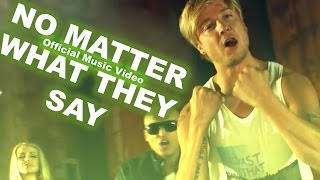 "Follow Your Instinct feat. Samu Haber (of Sunrise Avenue) & Viper - ""No Matter What They Say"""