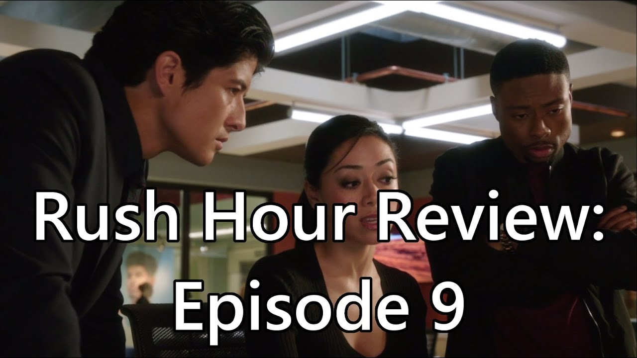 Download Rush Hour TV Show Review: Episode 9 (Prisoner of Love)