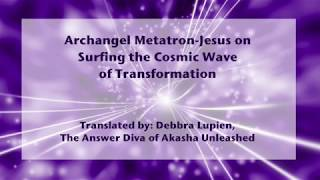 Archangel Metatron-Jesus Channeled Akashic Records Message