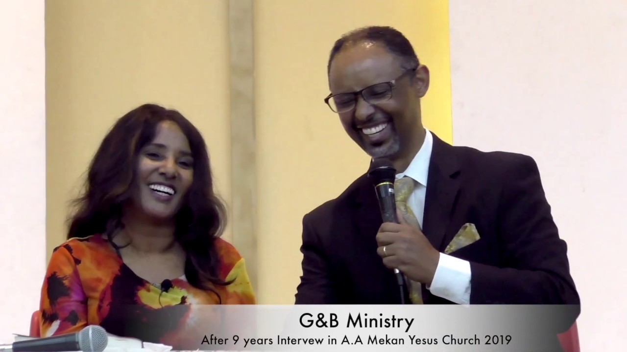 G&B Ministry Special Program in Addis Ababa Mekan Yesus