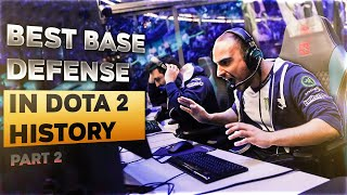 BEST & MOST ICONIC Base Defends in Dota 2 History - Part 2