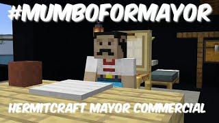Original Mumbo For Mayor Commercial (Hermitcraft Season 7 Mayor Campaign)