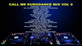 Call Me Eurodance Mix Vol 9