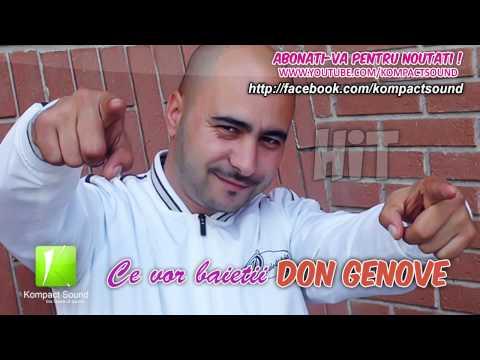 Don Genove - Ce vor baietii la noapte HIT (Manele Tari)