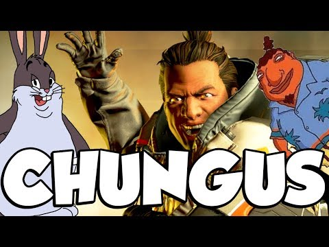 BIG CHUNGUS! (Apex Legends)