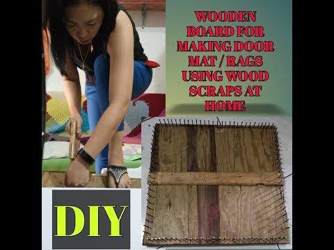 DIY : WOODEN BOARD PROJECT FOR DOOR MAT /RAGS FROM WOOD SCRAPS