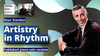 Stan Kenton: Artistry in Rhythm (piano solo version)