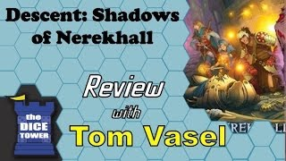 Descent, 2nd Edition: Shadows of Nerekhall Review - with Tom Vasel