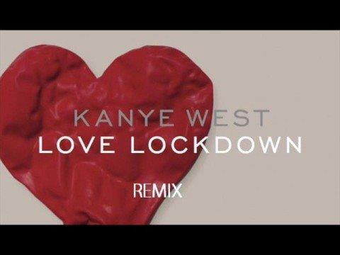 Love Lockdown Remix