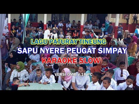 Sapu Nyere Pegat Simpay  (RIRIUNGAN) Karaoke   LAGU PATURAY TINEUNG