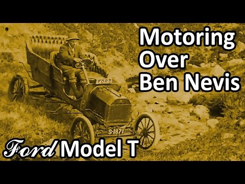 Ford Model T - Motoring Over Ben Nevis (1911) Rare Footage