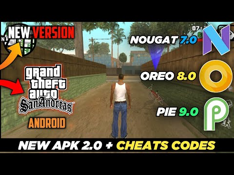 GTA San Andreas 2.0 Apk Download Support Cheats Codes For Android Oreo Pie & Nougat Version