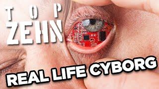 10 Cyborgs im Real Life!
