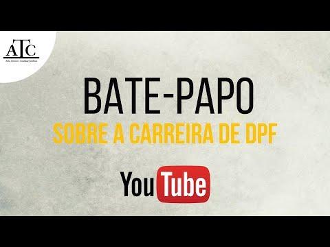 BATE-PAPO SOBRE A CARREIRA DE DPF