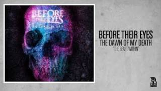 Before Their Eyes - The Beast Within