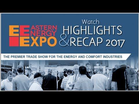 Eastern Energy Expo 2017 Highlights & Recap