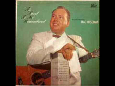 'Tis Sweet To Be Remembered [1957] - Mac Wiseman