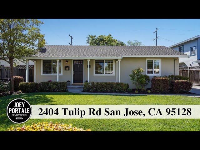 2404 Tulip Rd San Jose, CA 95128 presented by Joey Portale | Bay Area Realtor