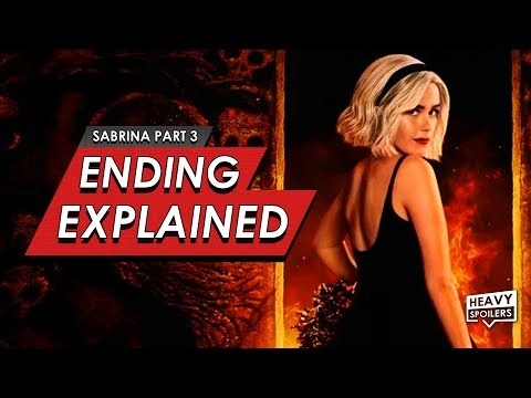 CHILLING ADVENTURES OF SABRINA: Season 3 Ending Explained Breakdown & Spoiler Talk Review