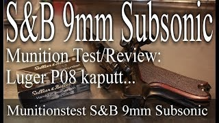 Gambar cover S&B 9mm Subsonic Test Luger P08 kaputt (reupload)