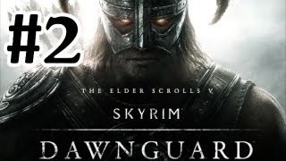 The Elder Scrolls V: Skyrim Dawnguard DLC Walkthrough - Part 2 Serena's Home