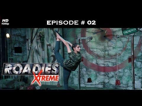 Roadies Xtreme - Episode  02 - Things get brutal in Delhi!