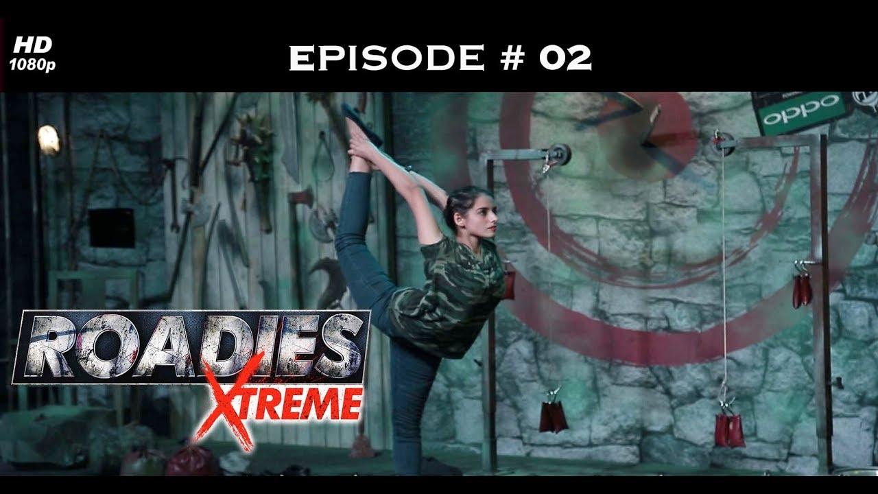 Roadies Xtreme - Full Episode  02 - Things get brutal in Delhi!