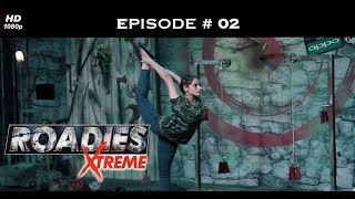 Roadies Xtreme - Full Episode  02 - Things get brutal in Delhi!