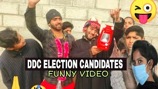 DDC ELECTION CANDIDATES FUNNY VIDEO || KASHMIRI COMEDY KINGS