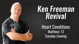 Ken Freeman Revival; Heart Conditions