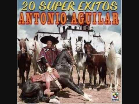 Que Te Ha Dado Esa Mujer - Antonio Aguilar