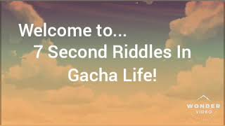 7 Second Gacha Riddles