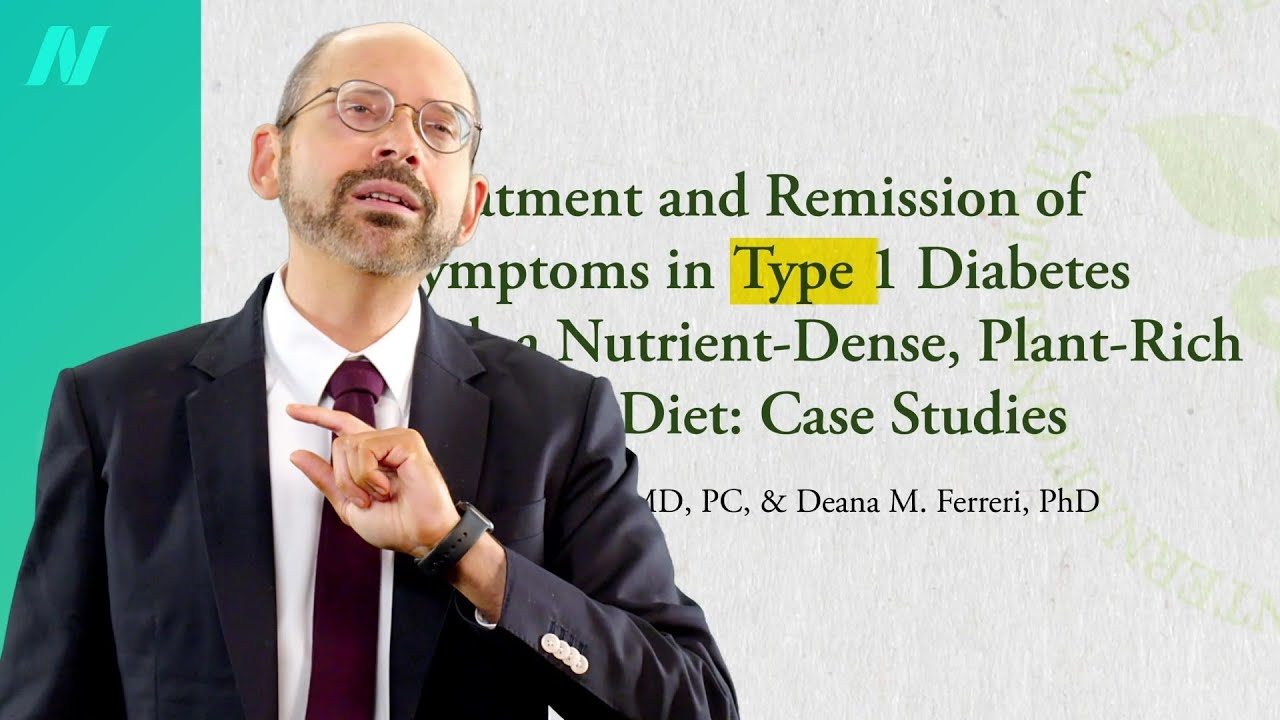 Type 1 Diabetes Treatment: A Plant-Based Diet