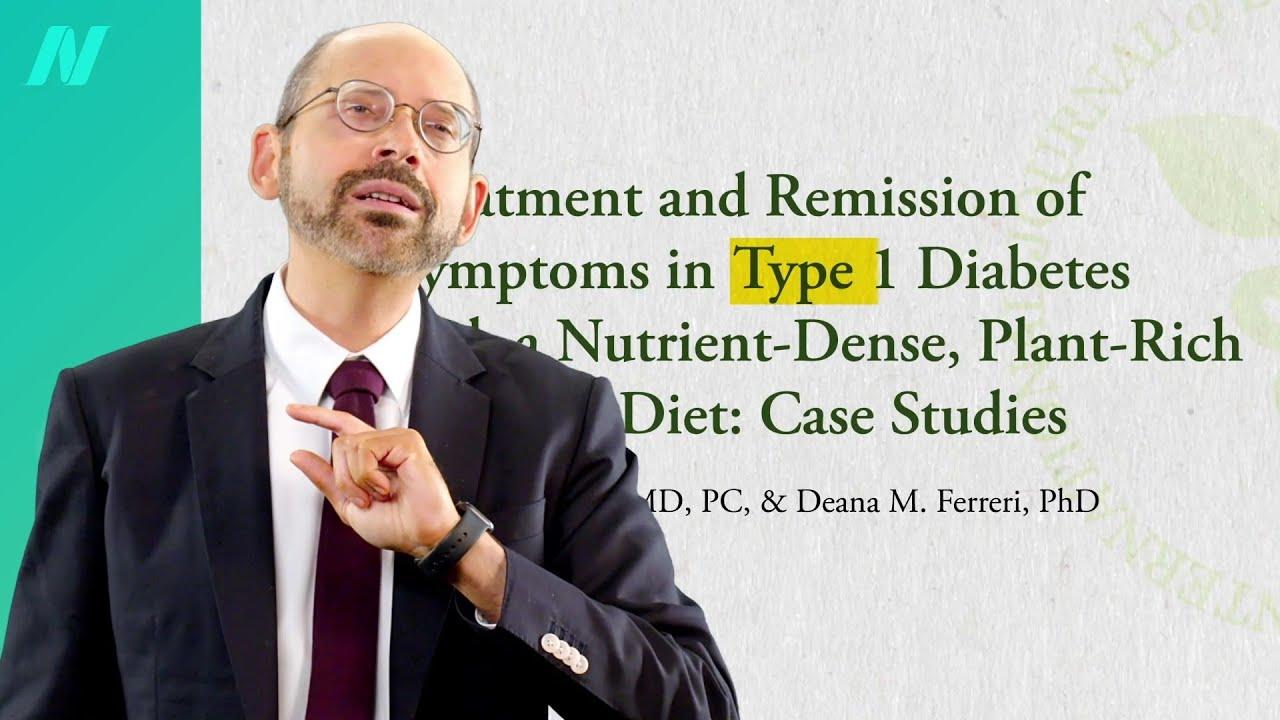 Type 1 Diabetes Treatment: A Plant-Based Diet