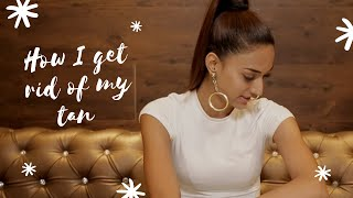 How i get rid of my tan | Erica Fernandes |