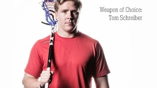 Tom Schreiber - Weapon of Choice