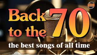 Greatest Hits Of The 70s - Old Songs All Time- 70s Music Hits
