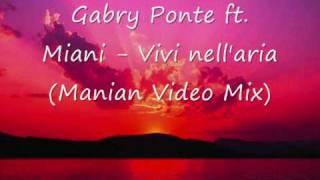 Gabry Ponte ft. Miani - Vivi nell