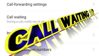 How To Call Waiting Setting Oppo