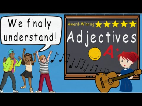 Adjectives Song, Adjective Song (Adjectives by Melissa)